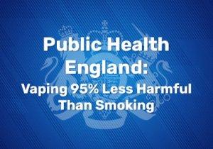 Public Health England Vaping '95% Less Harmful Than Smoking'