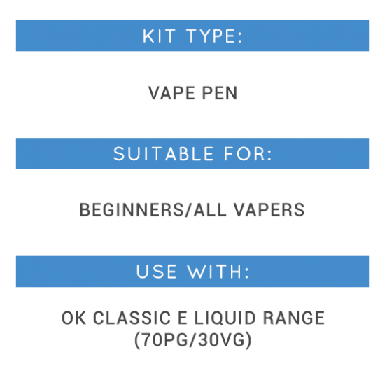 Kit type: vape pen, suitable for: beginners, use with: OK Classic E Liquid Range (70PG/30VG)
