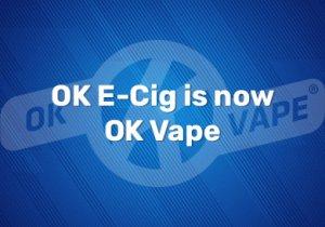 OK E-Cig is now OK Vape