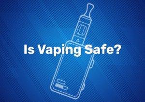 Is Vaping Safe? Us Vaping illnesses - Should I stop Vaping?