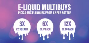 E liquid multibuy banner. Pick and mix flavours for as low as £2