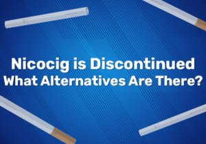 Nicocig is Discontinued - What Alternatives are there?
