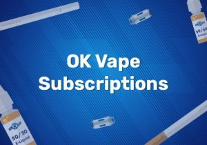 OK Vape Subscriptions