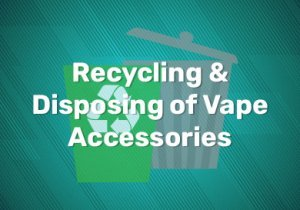 Recycling-&-Disposing-of-Vape-Accessories