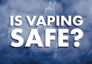 Is Vaping Safe? Us Vaping illnesses - Should I stop Vaping?